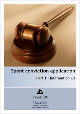 Spent conviction application kit part 1