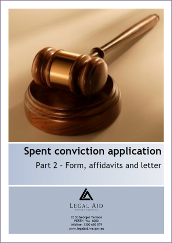 Spent conviction application kit part 2